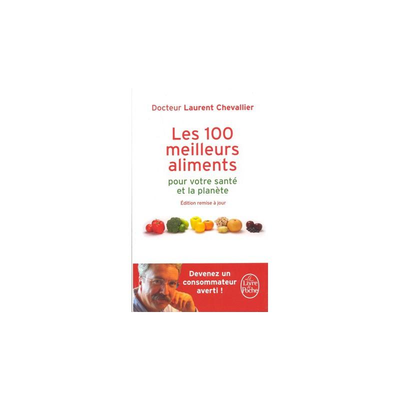 100 meilleurs aliments (Les)