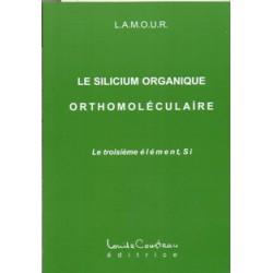Silicium organique orthomoléculaire (Le)