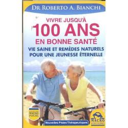 Vivre jusqu'à 100 ans en bonne santé