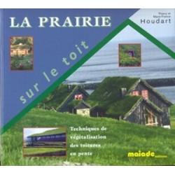 Prairie sur le toit (La)