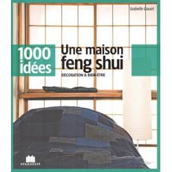 Maison Feng shui 1000 idées (Une)