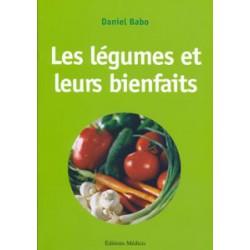 Légumes et leurs bienfaits (Les)