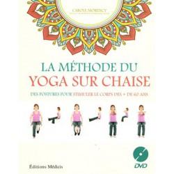 Méthode du Yoga sur chaise (La)