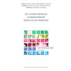 Cahiers pratiques d'aromathérapie selon l'école française