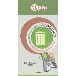 Mission Nature les déchets