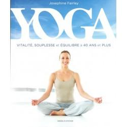 Yoga Vitalité souplesse et équilibre à 40 ans et plus