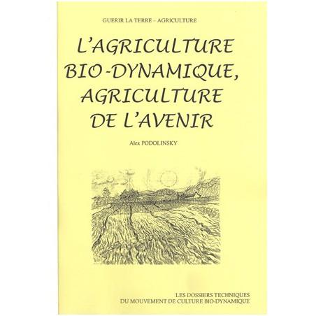 Agriculture biodynamique agriculture de l'avenir