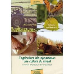 Agriculture biodynamique une culture du vivant