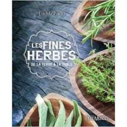 Fines Herbes de la terre à la table (Les)