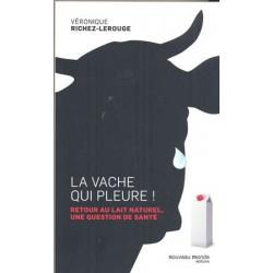 Vache qui pleure (La) !