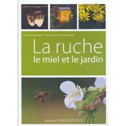 Ruche (la) le miel et le jardin