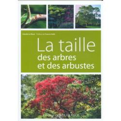 Taille des arbres et des arbustes (La)