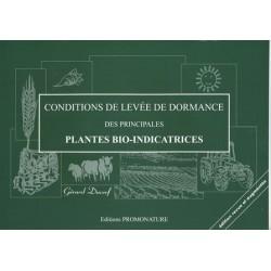 Conditions de levée de dormance des principales plantes bio indicatrices