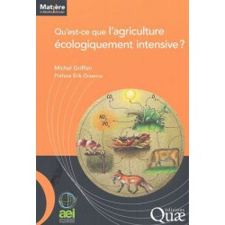 Qu'est ce que l'agriculture écolo intensive ?