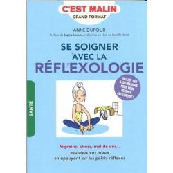 Soigner avec la réflexologie (Se)