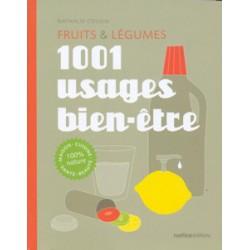 Fruits & légumes 1001 usages bien être