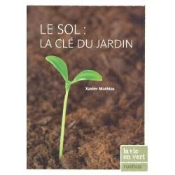 Sol (Le) La clé du jardin