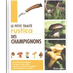 Petit traité rustica des champignons (Le)