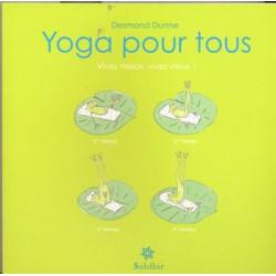 Yoga pour tous Vivez mieux vivez vieux !