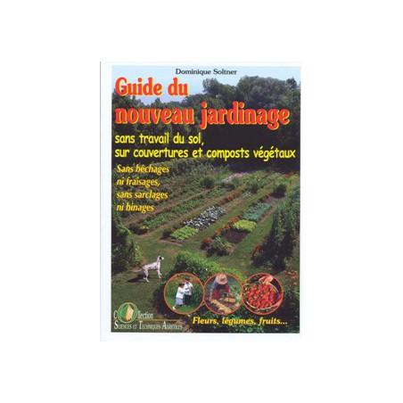 Guide du nouveau jardinage
