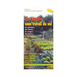 Jardin sans travail du sol (Un)