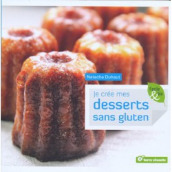 Je crée mes desserts sans gluten