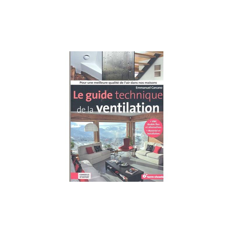 Guide technique de la ventilation (Le)