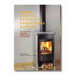 Poêles inserts et autres chauffages au bois
