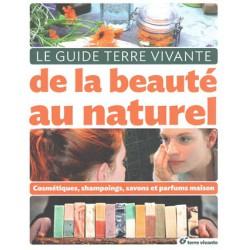 Guide Terre Vivante de la beauté au naturel (Le)