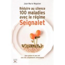 Réduire au silence 100 maladies avec Seignalet
