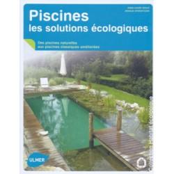 Piscines les solutions écologiques