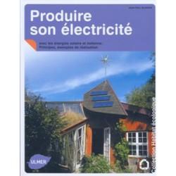 Produire son électricité