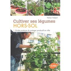 Cultiver ses légumes Hors Sol