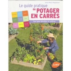 Guide pratique du potager en carrés (Le)
