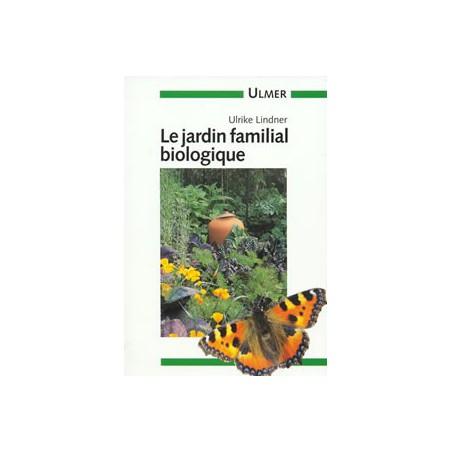 Jardin familial biologique (Le)