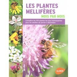 Plantes mellifères mois par mois (Les)