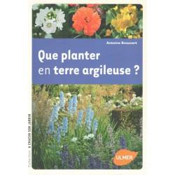 Que planter en terre argileuse ?