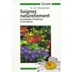 Soignez naturellement vos plantes d'intérieur et de balcon