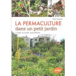 Permaculture dans un petit jardin (La)