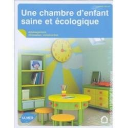 Chambre d'enfant saine et écologique (Une)