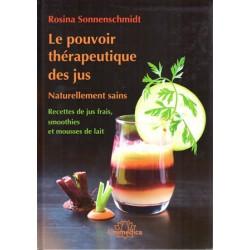 Pouvoir thérapeutique des jus (Le)
