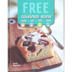 Free cuisiner sans gluten lait œufs et sucre