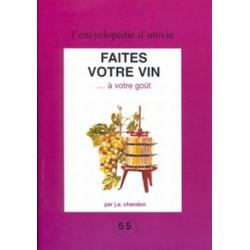 Faites votre vin ... à votre goût