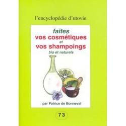 Faites vos cosmétiques et vos shampoings