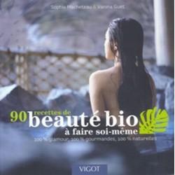 90 recettes de beauté bio à faire soi même