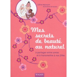 Secrets de beauté au naturel (Mes)