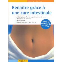 Renaître grâce à une cure intestinale