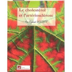Cholestérol et l'artériosclérose (Le)
