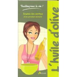 Huile d'olive (L')
