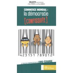 Commerce mondial  la démocratie